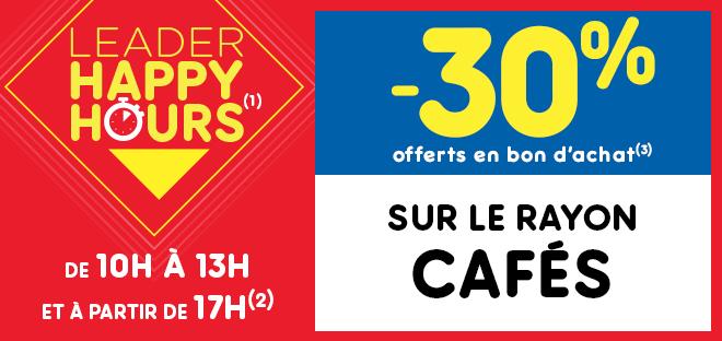 Happy hours - -30% sur le rayon cafés