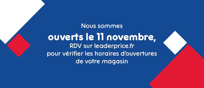 Nous sommes ouverts le 11 novembre !